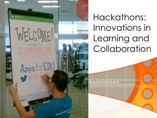 Hackathons :  Innovations in Learning and Collaboration