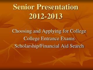 Senior Presentation 2012-2013