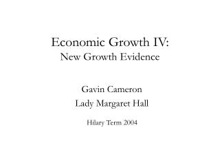 Economic Growth IV: New Growth Evidence
