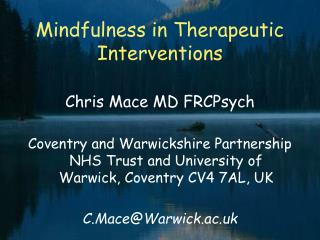 Mindfulness in Therapeutic Interventions