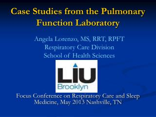 Case Studies from the Pulmonary Function Laboratory