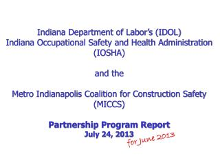 Indiana Department of Labor's (IDOL) Indiana Occupational Safety and Health Administration (IOSHA)