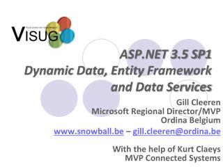 ASP.NET 3.5 SP1 Dynamic  Data,  Entity  Framework and Data Services