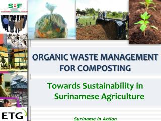 ORGANIC WASTE MANAGEMENT FOR COMPOSTING