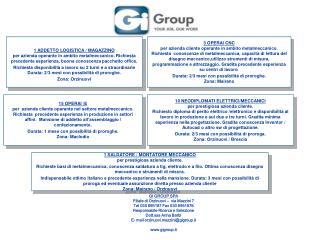 GI GROUP SPA Filiale di Orzinuovi –  via Mazzini 7  Tel 030 695187 Fax 030 6951876