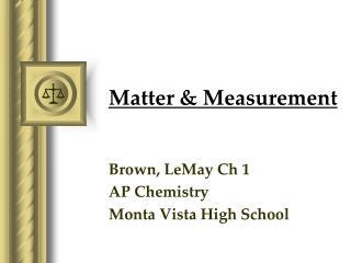 Matter & Measurement