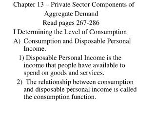 Chapter 13 – Private Sector Components of                    Aggregate Demand