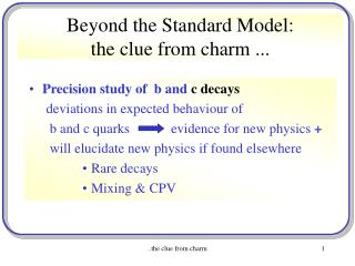 Beyond the Standard Model: the clue from charm ...