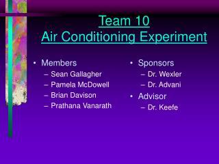 Team 10 Air Conditioning Experiment