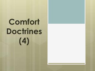 Comfort Doctrines (4)