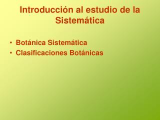 Introducción al estudio de la Sistemática