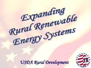 Expanding  Rural Renewable  Energy Systems