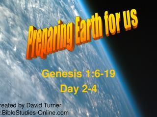 Genesis 1:6-19 Day 2-4