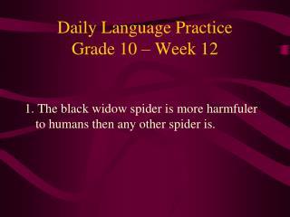Daily Language Practice Grade 10 � Week 12