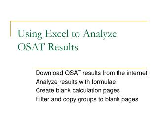 Using Excel to Analyze OSAT Results