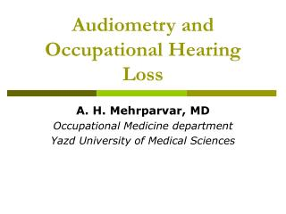 Audiometry and Occupational Hearing Loss
