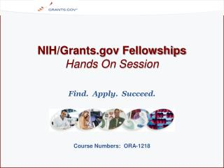 NIH/Grants.gov Fellowships Hands On Session