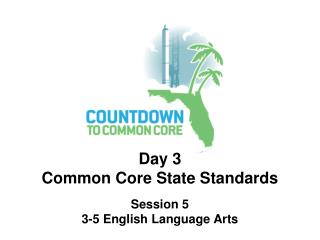 Day 3 Common Core State Standards