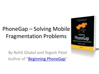 PhoneGap – Solving Mobile Fragmentation Problems