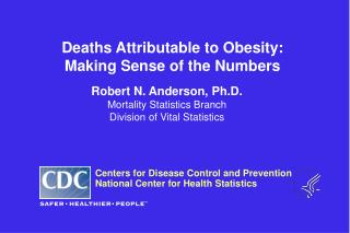 Deaths Attributable to Obesity: Making Sense of the Numbers