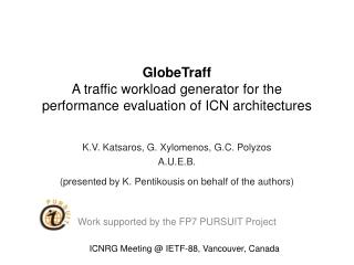 GlobeTraff A  traffic workload generator for the performance evaluation of  ICN architectures