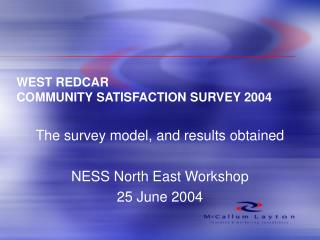 WEST REDCAR COMMUNITY SATISFACTION SURVEY 2004