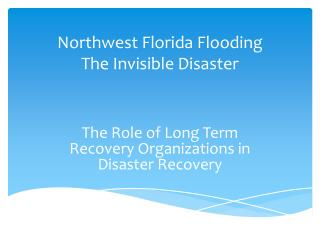 Northwest Florida Flooding The Invisible Disaster