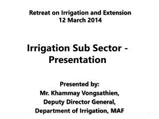 Irrigation Sub Sector -Presentation