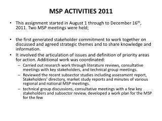 MSP  ACTIVITIES 2011