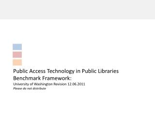 Public Access Technology in Public Libraries Benchmark Framework: