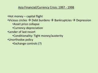 Asia Financial/Currency Crisis: 1997 - 1998