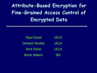 Attribute-Based Encryption for Fine-Grained Access Control of ...