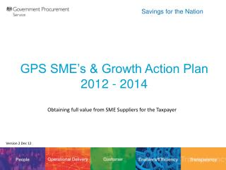 GPS SME's & Growth Action Plan  2012 - 2014