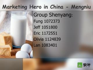 Marketing Hero in China - Mengniu