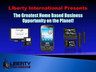 Liberty International Presents