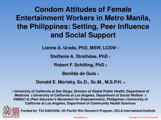 Lianne A. Urada, PhD, MSW, LCSW  1 Steffanie A. Strathdee, PhD  1 Robert F. Schilling, PhD  2