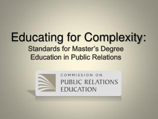 Standards  for Master's Degree Education in Public Relations