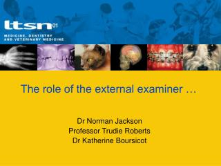 The role of the external examiner …