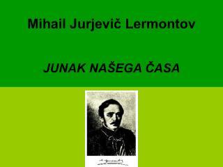 Mihail Jurjevič Lermontov