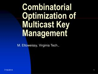 Combinatorial Optimization of Multicast Key Management