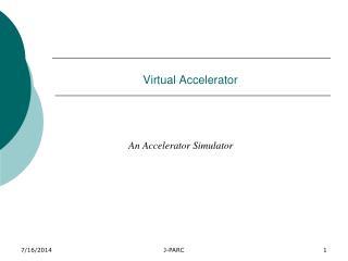 Virtual Accelerator