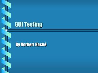 GUI Testing
