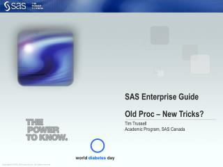 SAS Enterprise Guide Old Proc – New Tricks?