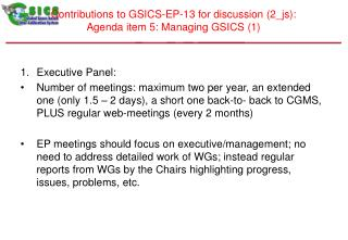 Contributions to GSICS-EP-13 for discussion (2_js):  Agenda item 5: Managing GSICS (1)