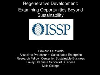 Regenerative Development:   Examining Opportunities Beyond Sustainability