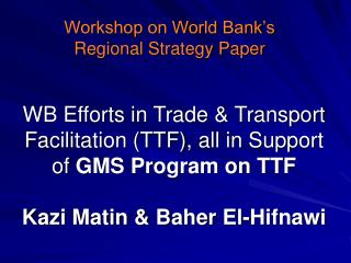 Workshop on World Bank's Regional Strategy Paper