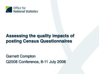 Assessing the quality impacts of posting Census Questionnaires