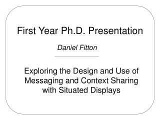 First Year Ph.D. Presentation
