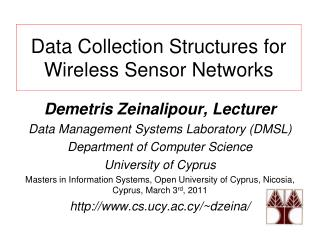 Data Collection Structures for Wireless Sensor Networks