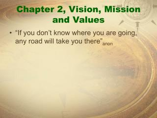 Chapter 2, Vision, Mission and Values